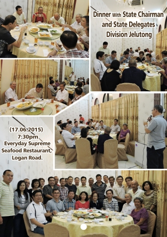 Dinner with State Chairman & State Delegate Division Jelutong