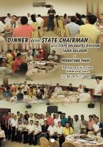 Dinner with State Chairman & State Delegate Division Tasek Gelugor & Permatang Pauh