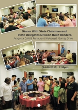 Dinner with State Chairman & State Delegate Division Bukit Bendera