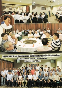 Dinner with State Chairman & State Delegate Division Bayan Baru